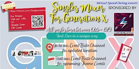 "ZOOM Sunday Virtual Singles  ""Generation X"" Mixer: Nationwide  Singles tickets"