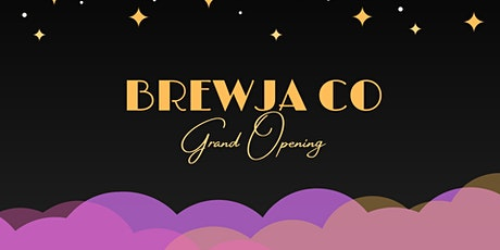Brewja Co: Grand Opening tickets