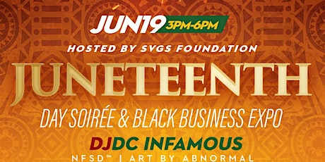 Juneteenth Day Soirée & Black Business Expo tickets