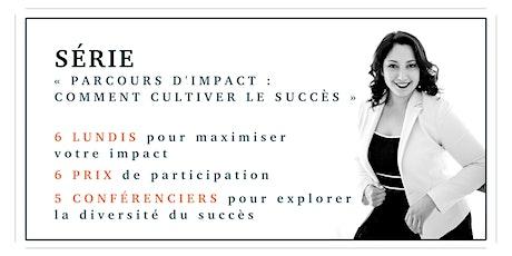 Parcours d'impact : Comment cultiver le succès billets