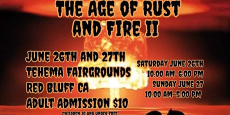 The Age of Rust and Fire tickets