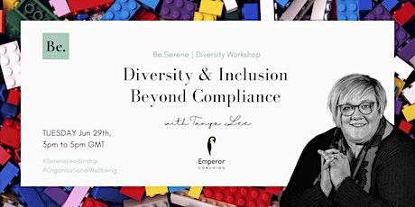 Diversity & Inclusion beyond compliance ingressos