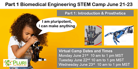 Part 1 Biomedical Engineering Summer Camp: Introduction and prosthetics tickets