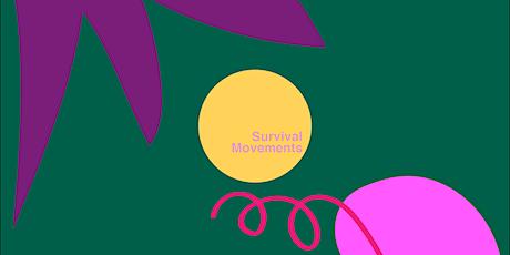 Survival Movements Summer Workshop tickets
