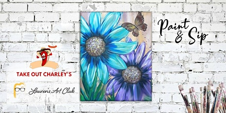 DIY Paint & Sip - Flower Power Take Out Charleys tickets