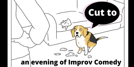 Cut to: an evening of Improv Comedy tickets