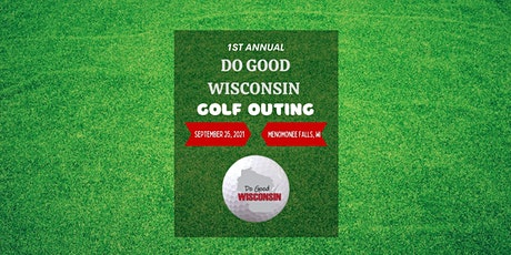Inaugural Do Good Wisconsin Golf Outing tickets