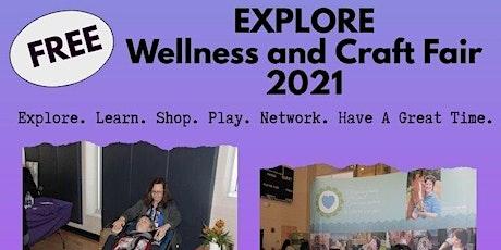 Vendors Explore Wellness & Craft Fair tickets