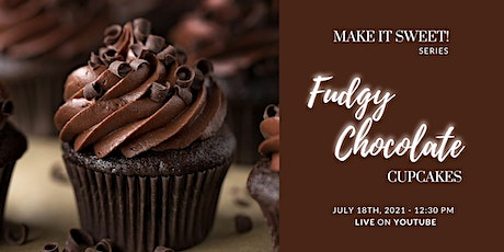 Fudgy Chocolate Cupcakes - Free Workshop on YouTube tickets