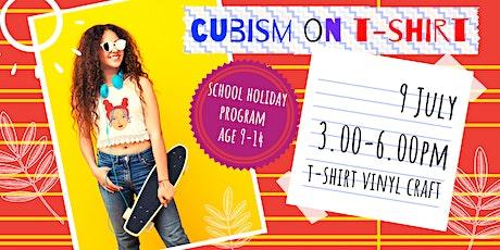 CUBISM ON THE T-SHIRT - school holidays fun workshop tickets