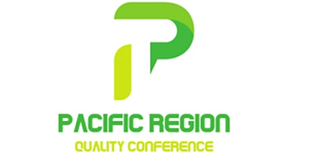 August  Pacific Region Quality Conference #PRQC2021 tickets