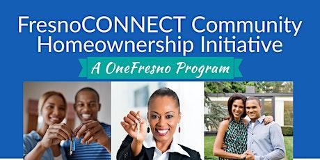 FresnoConnect Homeownership Initiative Workshop tickets