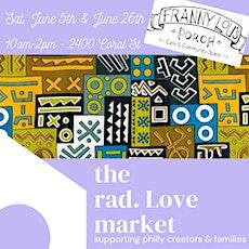 the rad. Love market tickets
