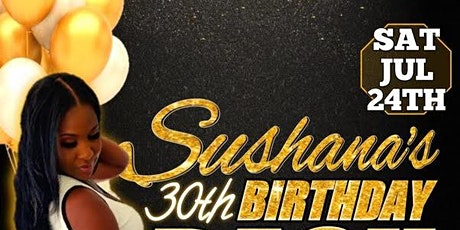 Sushana's 30th Birthday Bash tickets