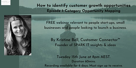 Identifying customer growth opportunities: 1) Category Opportunity Mapping tickets