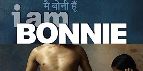 'I Am Bonnie' Film Screening   Post-Film Q&A with Bonnie & Director Sourabh tickets
