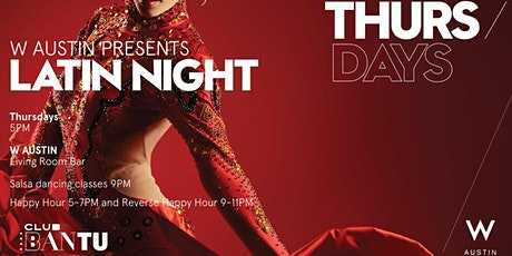 W Austin Presents Thursday Latin Night tickets