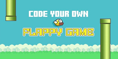 Coding with Scratch: Make a Flappy Game tickets