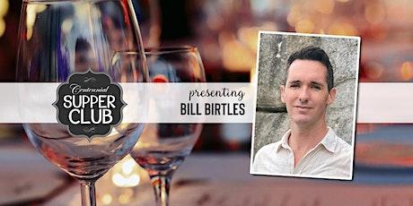 Centennial Supper Club with Bill Birtles tickets
