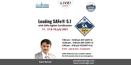 Leading SAFe (SA) 5.1 Certification Online 11 , 17 & 18 July 2021 tickets