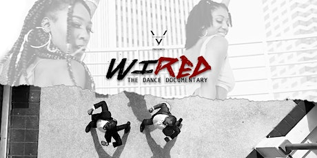 """VYB Dance Presents: """"WIRED"""" Premiere Screening tickets"""