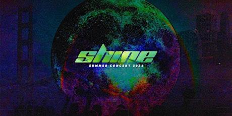 Shine Summer Concert 2021 tickets