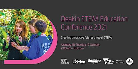 Deakin STEM Education Online Conference 2021 tickets