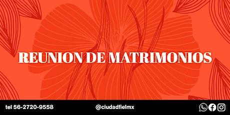 REUNION DE MATRIMONIOS entradas