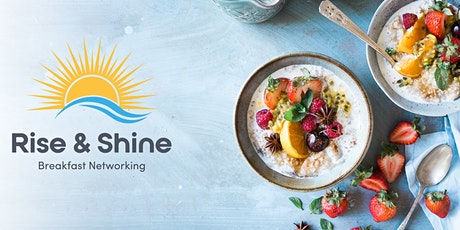 Charity Focused: Rise & Shine Breakfast Networking - September 2021 tickets