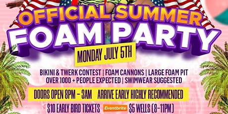 MONDAY JULY 5TH | OFFICIAL SUMMER FOAM PARTY AT HUSH LOUNGE tickets