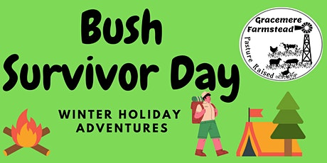 Bush Survivor Day- Gracemere Farmstead tickets