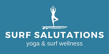Surf Salutations - 27/6 Sunday Sessions (Yoga, Surf & Coffee) tickets