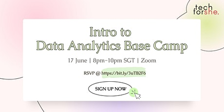 Tech For She   Introduction to Data Analytics Base Camp tickets