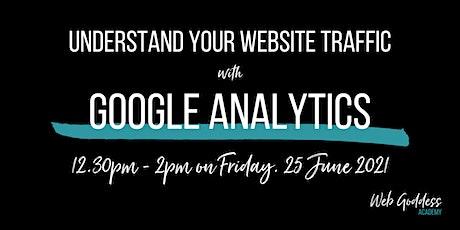 Understanding Google Analytics - Lunch & Learn Online Training tickets