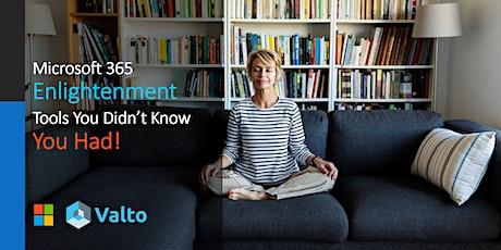 Microsoft 365 Enlightenment – Tools you didn't know you had! biglietti