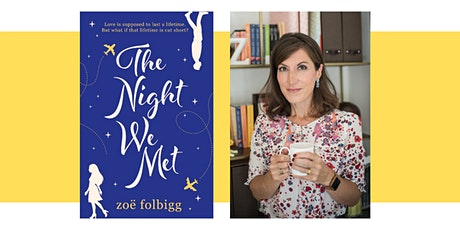 FREE AUTHOR EVENT : Zoë Folbigg (The Night We Met) tickets