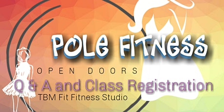 ( FREE )  Pole Fitness Q & A and Class Registration tickets