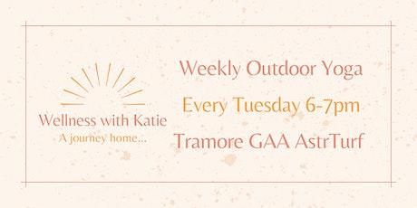 Weekly Outdoor Yoga Tramore GAA with Katie Duggan tickets