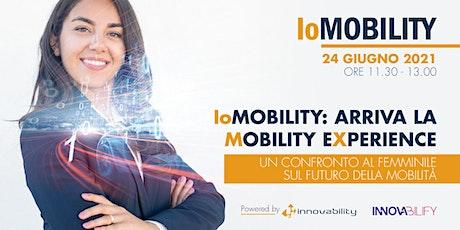 IoMOBILITY: arriva la  mobility experience biglietti
