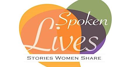 Spoken Lives Online - 5 Women Share their Stories: Tuesday, September 28th tickets