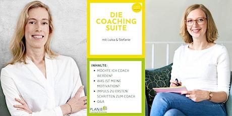 Die Coaching Suite mit Luisa & Stefanie Tickets