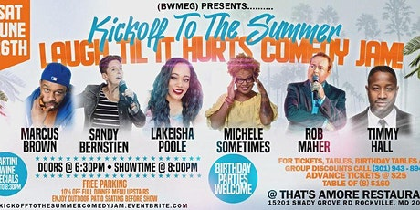 (BWMEG) presents Kickoff To The Summer Laugh Til It Hurts Comedy Jam! tickets