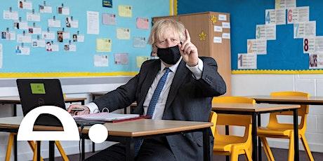 Should Boris Johnson announce a National Education Emergency? tickets