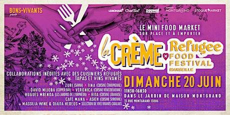 La Crème du Refugee Food Festival billets