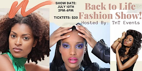 Back To Life Fashion Show tickets