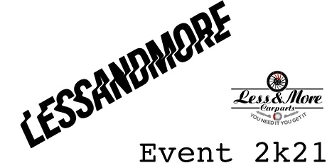LessandMore Event 2k21 tickets