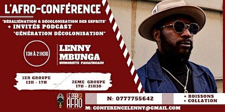 L'Afro-conférence et Enregistrement Podcast - Lenn billets