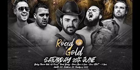 Australian Wrestling Superstars Presents: Road to Gold tickets