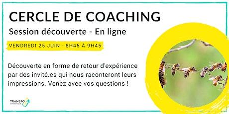Cercle de coaching - Session découverte billets