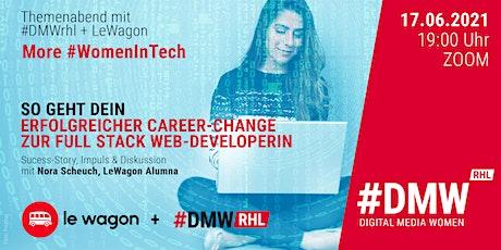 Themenabend: More #WomenInTech – mit #DMWrhl x LeWagon Tickets